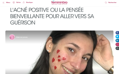 L'ACNÉ POSITIVE OU LA PENSÉE BIENVEILLANTE POUR ALLER VERS SA GUÉRISON