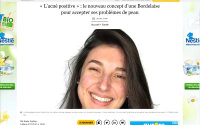 Article Sud Ouest « L'acné positive » : le nouveau concept d'une Bordelaise pour accepter ses problèmes de peau 07/05/2021